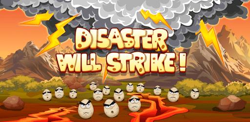 Disaster Will Strike apk