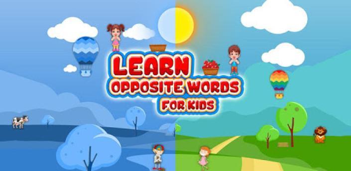 Learn Opposite Words For Kids - Antonyms words apk