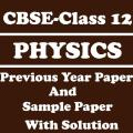 CBSE Class 12 Physics Previous Paper with Solution Icon