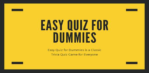Easy Quiz for Dummies apk