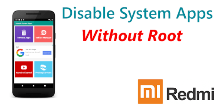 Redmi System manager   Disable System Apps No Root apk