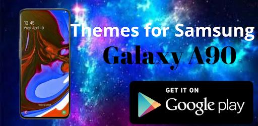 Themes For Galaxy A90 apk