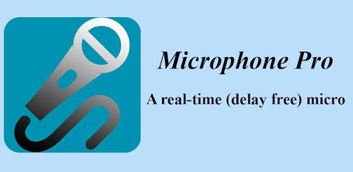 Microphone Pro (No delay) apk
