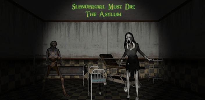 Slendergirl Must Die: The Asylum apk