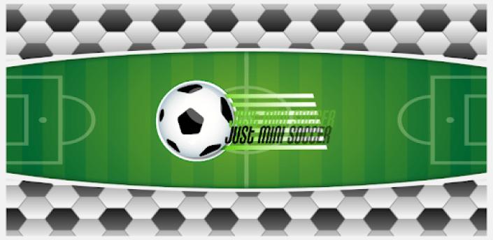 Just mini soccer apk