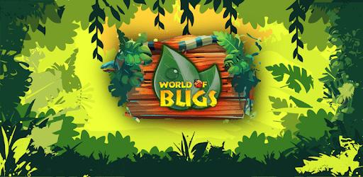 World of Bugs apk