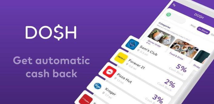 Dosh: Save money & get cash back when you shop apk