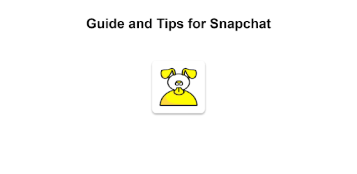 Guide and Tips for Snapchat apk
