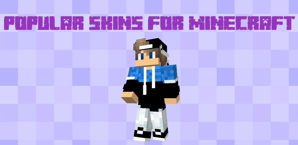 Popular Skins for Minecraft PE apk