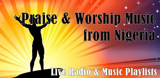 Nigeria Praise & Worship Music apk