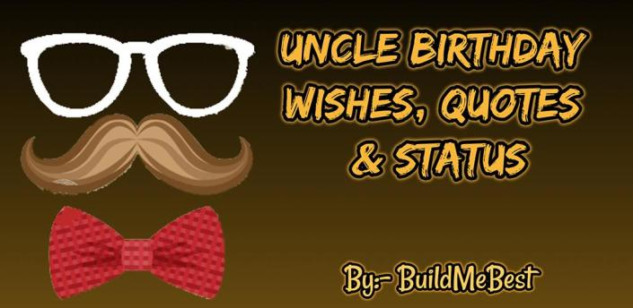 Birthday Wishes for Uncle , Quotes, Greeting Cards apk