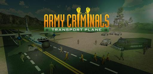Army Criminals Transport Plane: Prisoner Transport apk