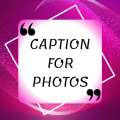 Latest Captions For Photos - Best Captions Icon