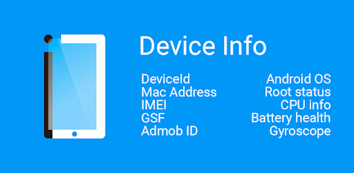 Device Info (Device ID, IMEI, MAC, Root, GSF) apk