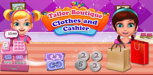 Tailor Boutique Clothes and Cashier Super Fun Game apk