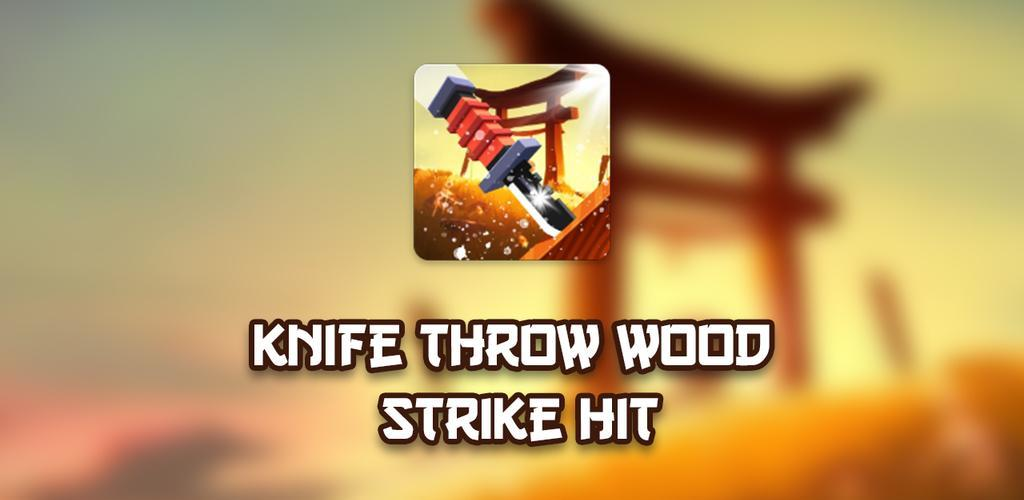 Knife Throw Wood Strike Hit apk