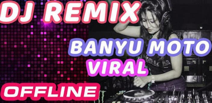 🎵 Lagu Banyu Moto Viral 😭 DJ Remix Offline apk