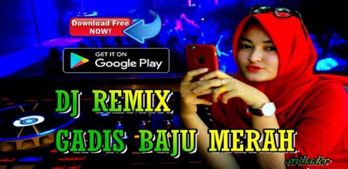 DJ Gadis Baju Merah Viral Tiktok DJ Remix Offline apk