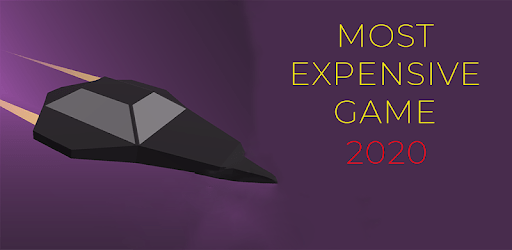 Most Expensive Game 2020 apk