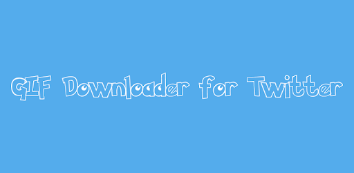 GIF Downloader for Twitter apk
