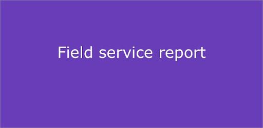 Field service report apk