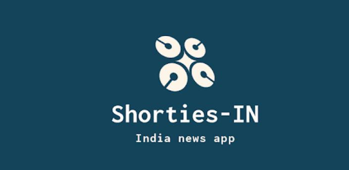 Shorties-IN-India news app apk