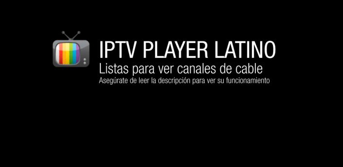 IPTV Player Latino - Gestor de listas para canales de cable apk