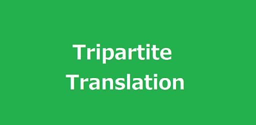 Tripartite Translation apk