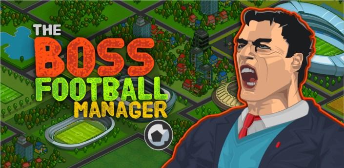 The Boss: Football League Soccer Manager apk