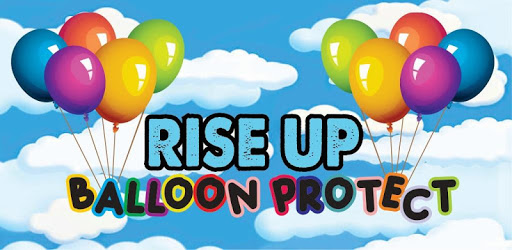 Rise Up – Balloon Protect apk