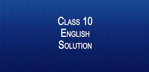Class 10 English NCERT Solutions apk