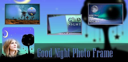 Good Night Photo Frames apk