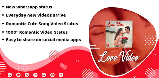 Love Video Status : Love Status apk