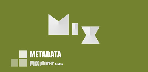 MiX Metadata (MiXplorer Addon) apk