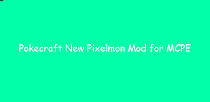 Pokecraft New Pixelmon Mod for MCPE GUIDE apk