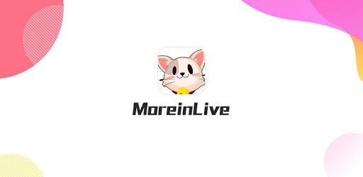 MoreinLive apk