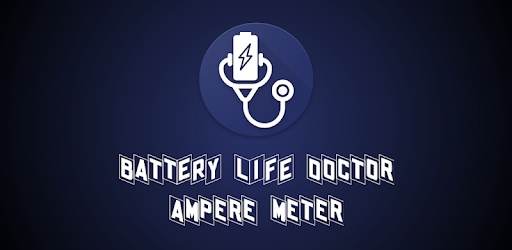 Battery Life Doctor - Ampere Meter & Charger Check apk