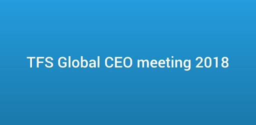 TFS Global CEO meeting 2018 apk