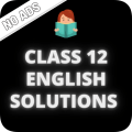 Class 12 English NCERT Solutions - Offline Icon