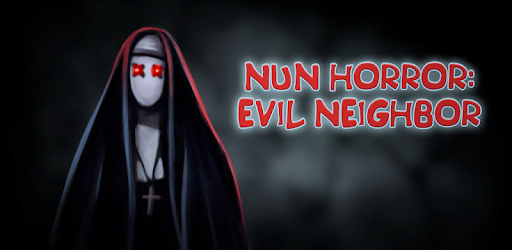Nun Horror: Evil Neighbor apk