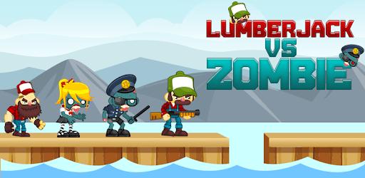Lumberjack VS Zombie apk