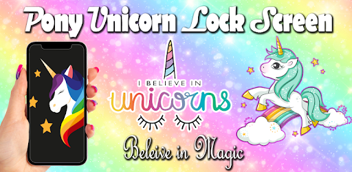 Pony unicorn Lock screen, pony unicorn wallpaper apk