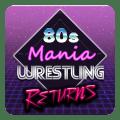 80s Mania Wrestling Returns Icon