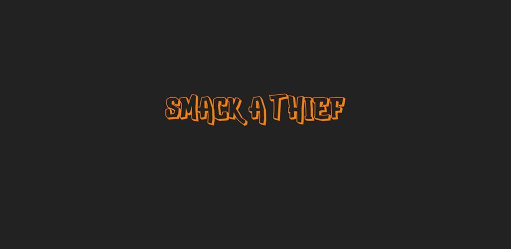 Smack A Thief apk