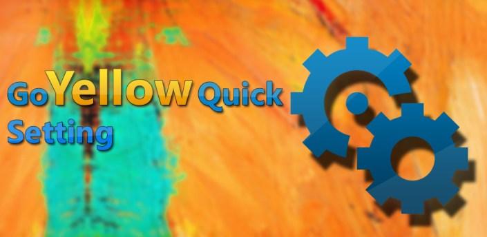 Go Quick Fast Yellow Setting apk