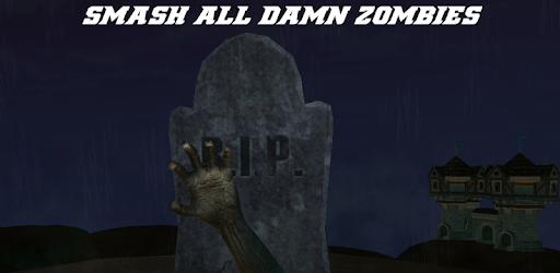 Smash all damn zombies ! apk