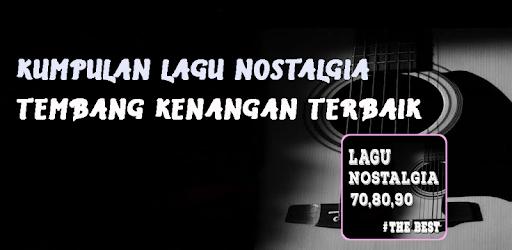 Lagu Nostalgia Indonesia-Tembang Kenangan Terbaik apk