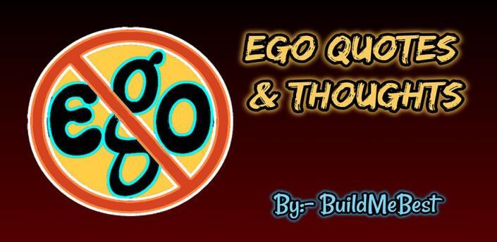 Ego Quotes - Quotations, Messages Status, Captions apk