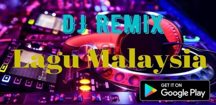 DJ Remix Lagu Malaysia 2020 Offline apk