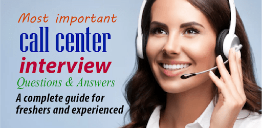 Call center interview question answers apk